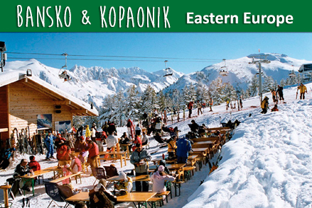 Eastern Europe, Bansko & Kopaonik Ski Resorts